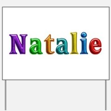 Natalie Shiny Colors Yard Sign