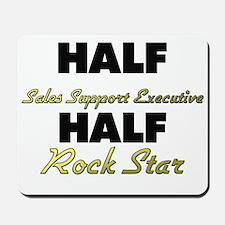Half Sales Support Executive Half Rock Star Mousep