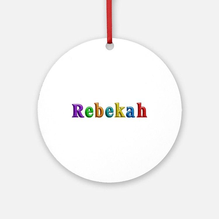 Rebekah Shiny Colors Round Ornament