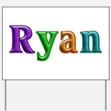 Ryan Shiny Colors Yard Sign