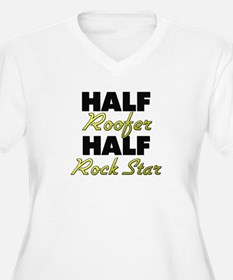 Half Roofer Half Rock Star Plus Size T-Shirt