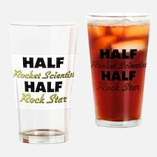 Half Rocket Scientist Half Rock Star Drinking Glas