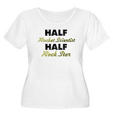 Half Rocket Scientist Half Rock Star Plus Size T-S