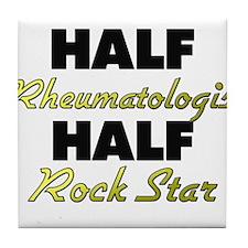 Half Rheumatologist Half Rock Star Tile Coaster