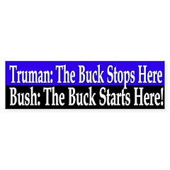 Bush: The Buck Starts Here! (Sticker)
