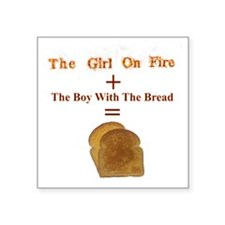 """Toast, The Girl on Fire Square Sticker 3"""" x 3"""""""