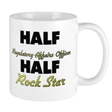 Half Regulatory Affairs Officer Half Rock Star Mug