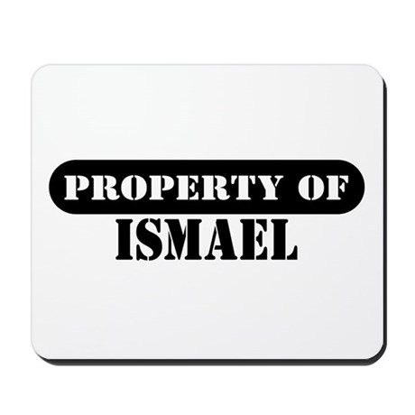 Property of Ismael Mousepad