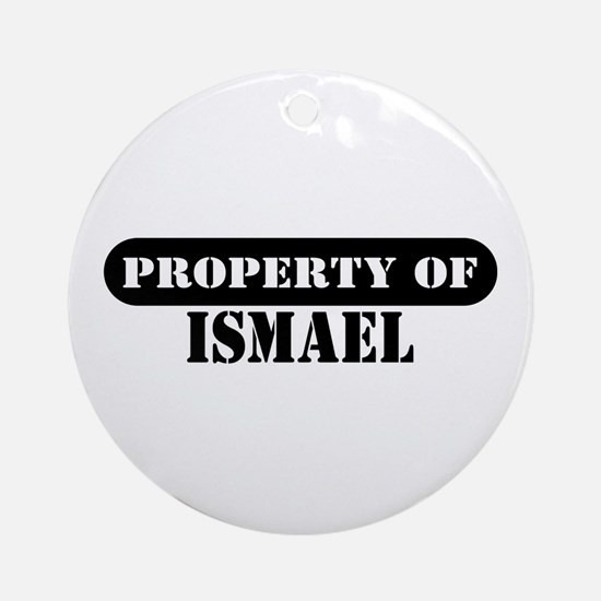 Property of Ismael Ornament (Round)