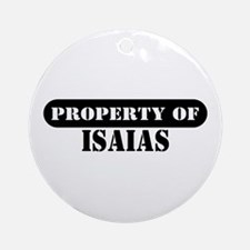 Property of Isaias Ornament (Round)