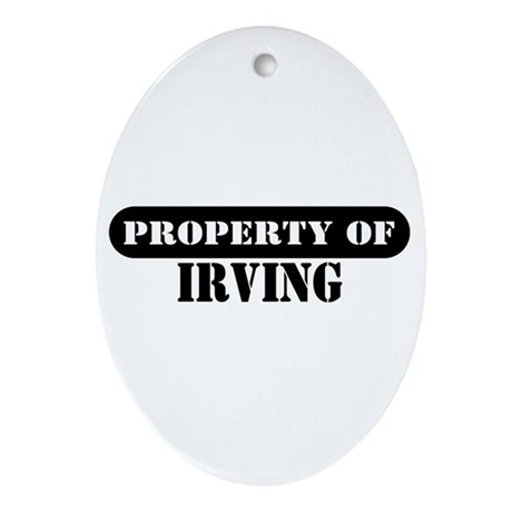 Property of Irving Oval Ornament