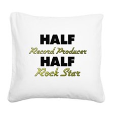 Half Record Producer Half Rock Star Square Canvas