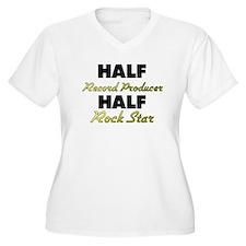 Half Record Producer Half Rock Star Plus Size T-Sh
