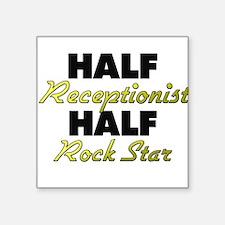 Half Receptionist Half Rock Star Sticker
