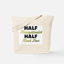 Half Receptionist Half Rock Star Tote Bag
