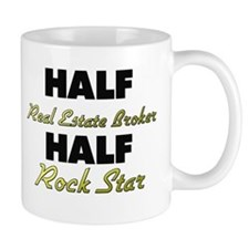 Half Real Estate Broker Half Rock Star Mugs