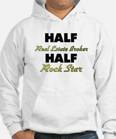 Half Real Estate Broker Half Rock Star Hoodie