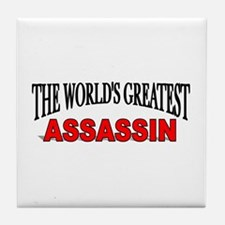 """The World's Greatest Assassin"" Tile Coaster"