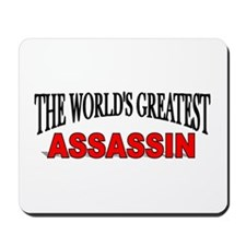 """The World's Greatest Assassin"" Mousepad"