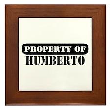 Property of Humberto Framed Tile