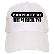Property of Humberto Baseball Cap