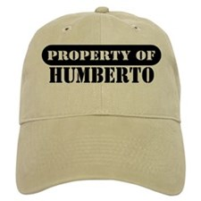 Property of Humberto Baseball Cap