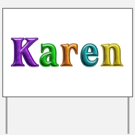 Karen Shiny Colors Yard Sign