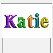 Katie Shiny Colors Yard Sign