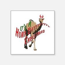 "It's a Hump Day Christmas Square Sticker 3"" x 3"""