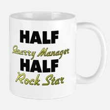 Half Quarry Manager Half Rock Star Mugs