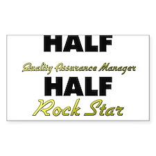 Half Quality Assurance Manager Half Rock Star Stic