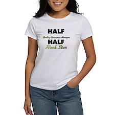 Half Quality Assurance Manager Half Rock Star T-Sh