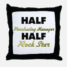 Half Purchasing Manager Half Rock Star Throw Pillo