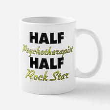 Half Psychotherapist Half Rock Star Mugs