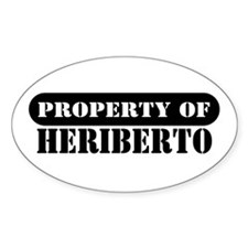 Property of Heriberto Oval Decal