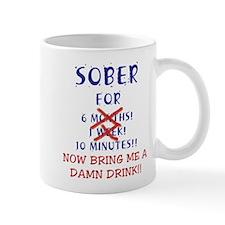 Sober for 6 months, 1 week - Mug