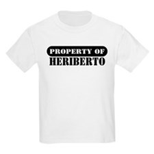 Property of Heriberto Kids T-Shirt