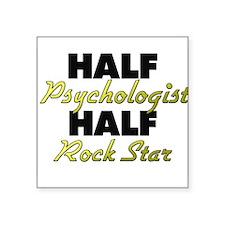 Half Psychologist Half Rock Star Sticker