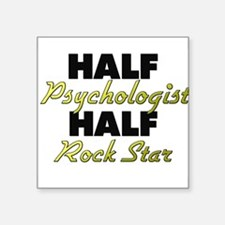 Half Psychologist Half Rock Star Sticker