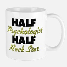 Half Psychologist Half Rock Star Mugs