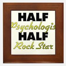 Half Psychologist Half Rock Star Framed Tile