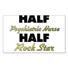 Half Psychiatric Nurse Half Rock Star Decal