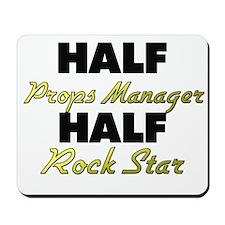 Half Props Manager Half Rock Star Mousepad