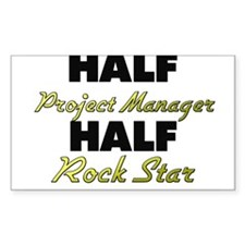 Half Project Manager Half Rock Star Decal