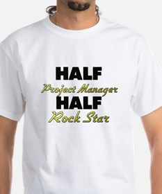 Half Project Manager Half Rock Star T-Shirt
