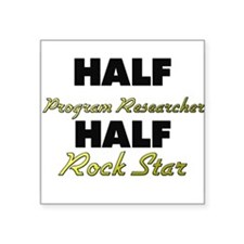 Half Program Researcher Half Rock Star Sticker