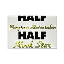 Half Program Researcher Half Rock Star Magnets