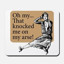My Arse! - Mousepad