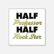 Half Professor Half Rock Star Sticker