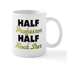 Half Professor Half Rock Star Mugs